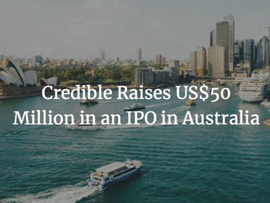 Credible Raises $50 Million in Australian IPO